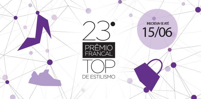 Prêmio Francal Top de Estilismo 2018